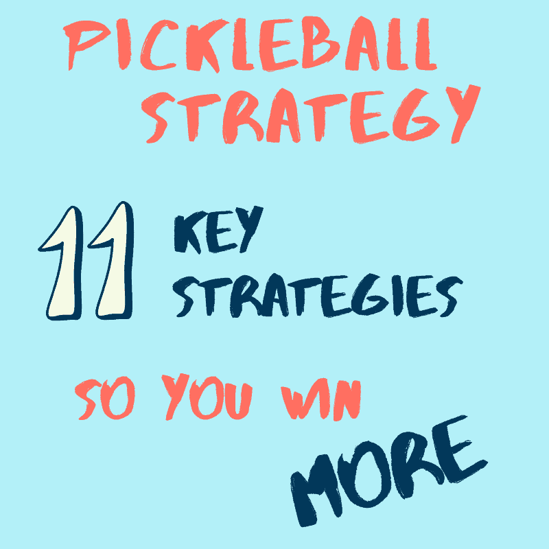 Pickleball Strategy